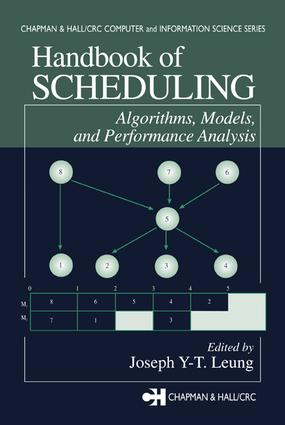 Handbook of Scheduling: Algorithms, Models, and Performance Analysis book cover