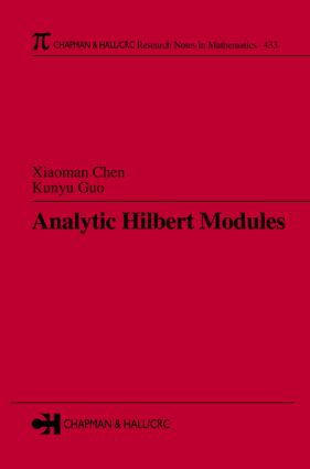 Analytic Hilbert Modules: 1st Edition (Hardback) book cover