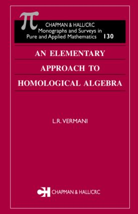 An Elementary Approach to Homological Algebra book cover