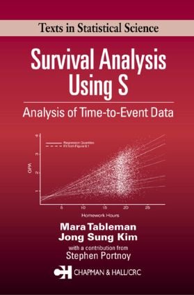 Survival Analysis Using S: Analysis of Time-to-Event Data (Hardback) book cover