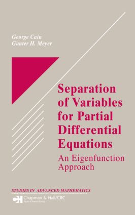 Separation of Variables for Partial Differential Equations: An Eigenfunction Approach book cover