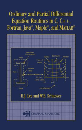 Ordinary and Partial Differential Equation Routines in C, C++, Fortran, Java, Maple, and MATLAB: 1st Edition (Hardback) book cover