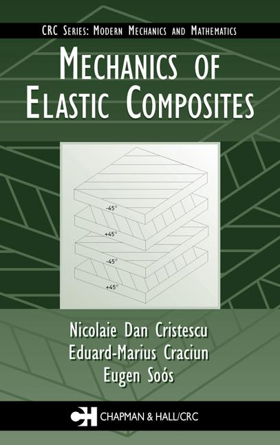 Mechanics of Elastic Composites: 1st Edition (Hardback) book cover