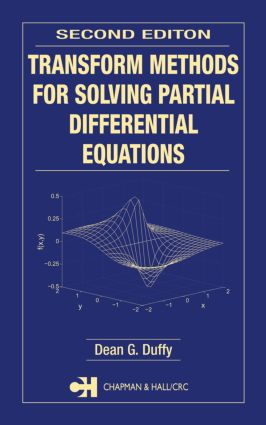 Transform Methods for Solving Partial Differential Equations: 2nd Edition (Hardback) book cover