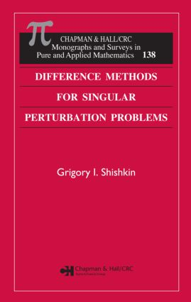 Difference Methods for Singular Perturbation Problems book cover