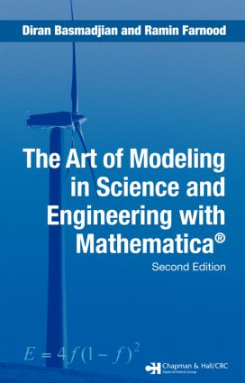 The Art of Modeling in Science and Engineering with Mathematica: 2nd Edition (Hardback) book cover