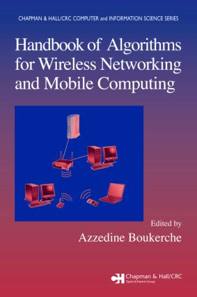 Handbook of Algorithms for Wireless Networking and Mobile Computing book cover