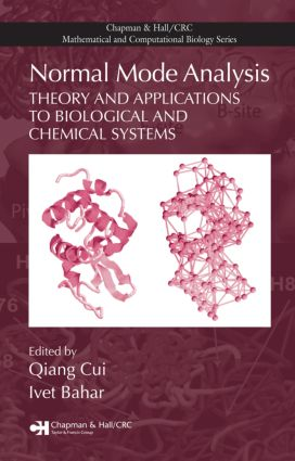Normal Mode Analysis: Theory and Applications to Biological and Chemical Systems, 1st Edition (Hardback) book cover