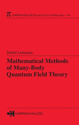 Mathematical Methods of Many-Body Quantum Field Theory: 1st Edition (Hardback) book cover