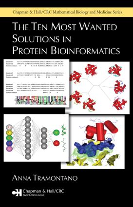 The Ten Most Wanted Solutions in Protein Bioinformatics: 1st Edition (Hardback) book cover
