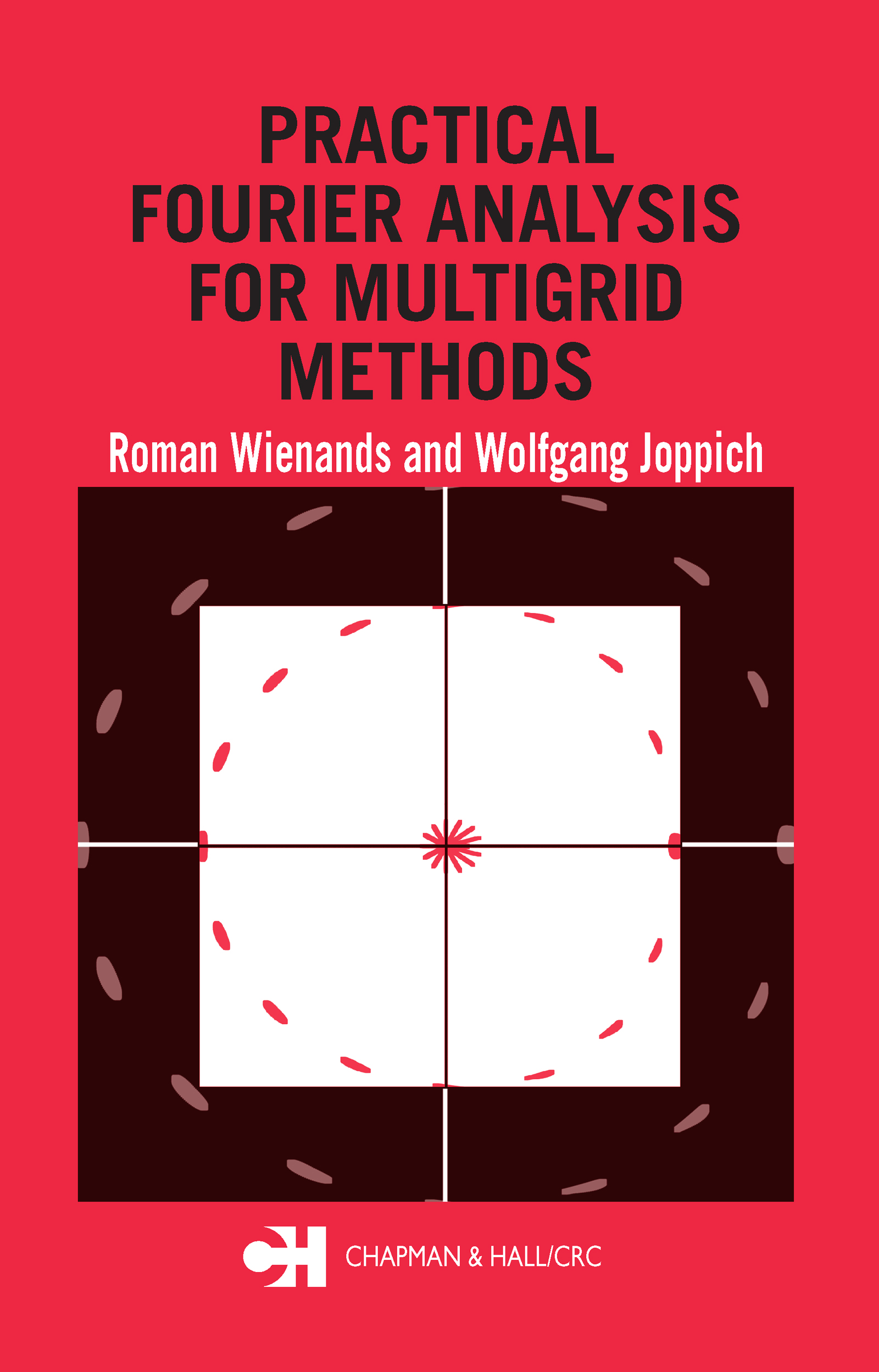 Practical Fourier Analysis for Multigrid Methods (Hardback) book cover