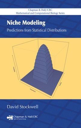 Niche Modeling: Predictions from Statistical Distributions, 1st Edition (Hardback) book cover