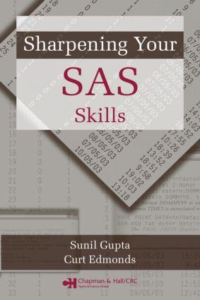 Sharpening Your SAS Skills