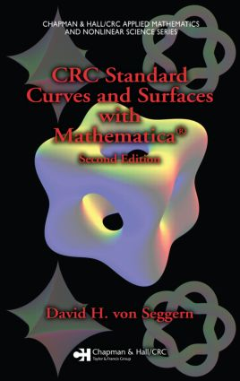CRC Standard Curves and Surfaces with Mathematica, Second Edition book cover