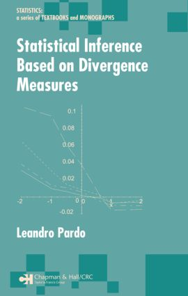 Statistical Inference Based on Divergence Measures book cover