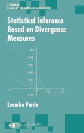 Statistical Inference Based on Divergence Measures: 1st Edition (Hardback) book cover
