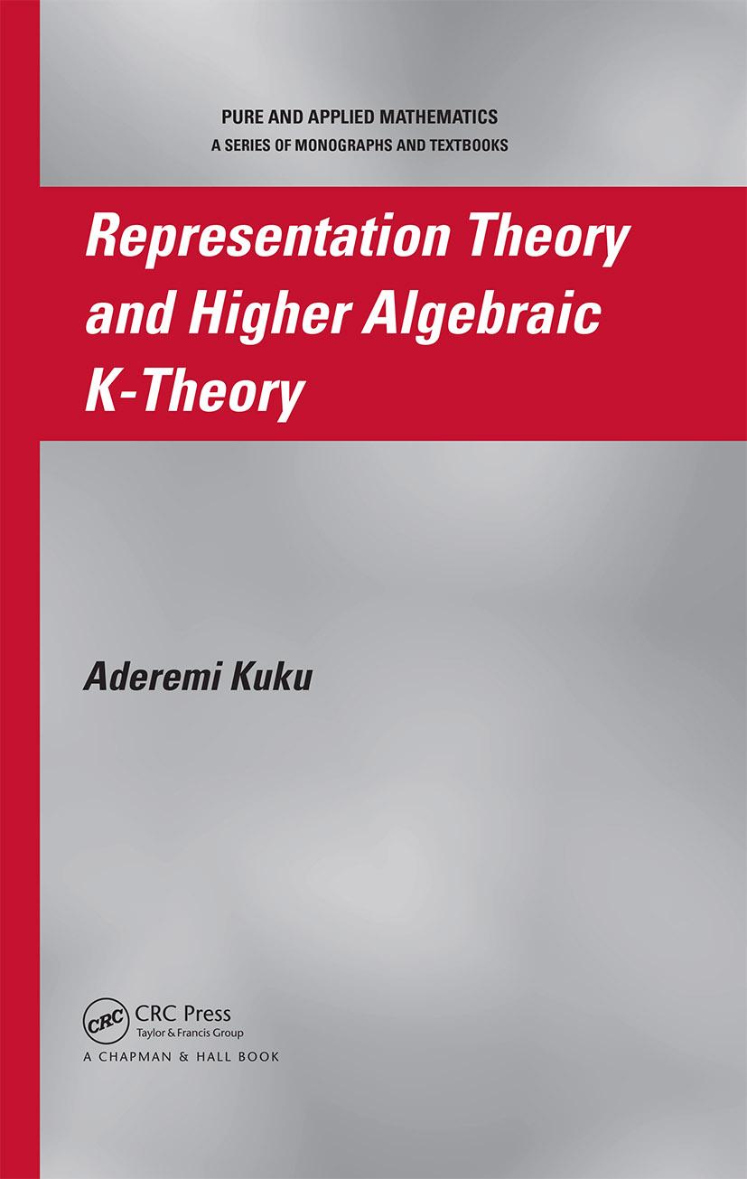 Representation Theory and Higher Algebraic K-Theory: 1st Edition (Hardback) book cover