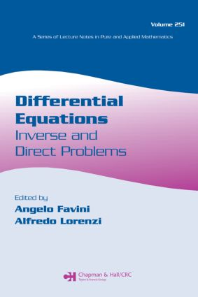 Differential Equations: Inverse and Direct Problems, 1st Edition (Paperback) book cover
