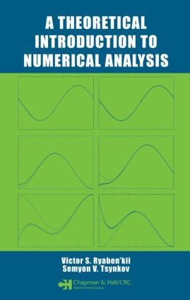 A Theoretical Introduction to Numerical Analysis: 1st Edition (Hardback) book cover