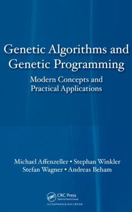 Genetic Algorithms and Genetic Programming: Modern Concepts and Practical Applications (Hardback) book cover