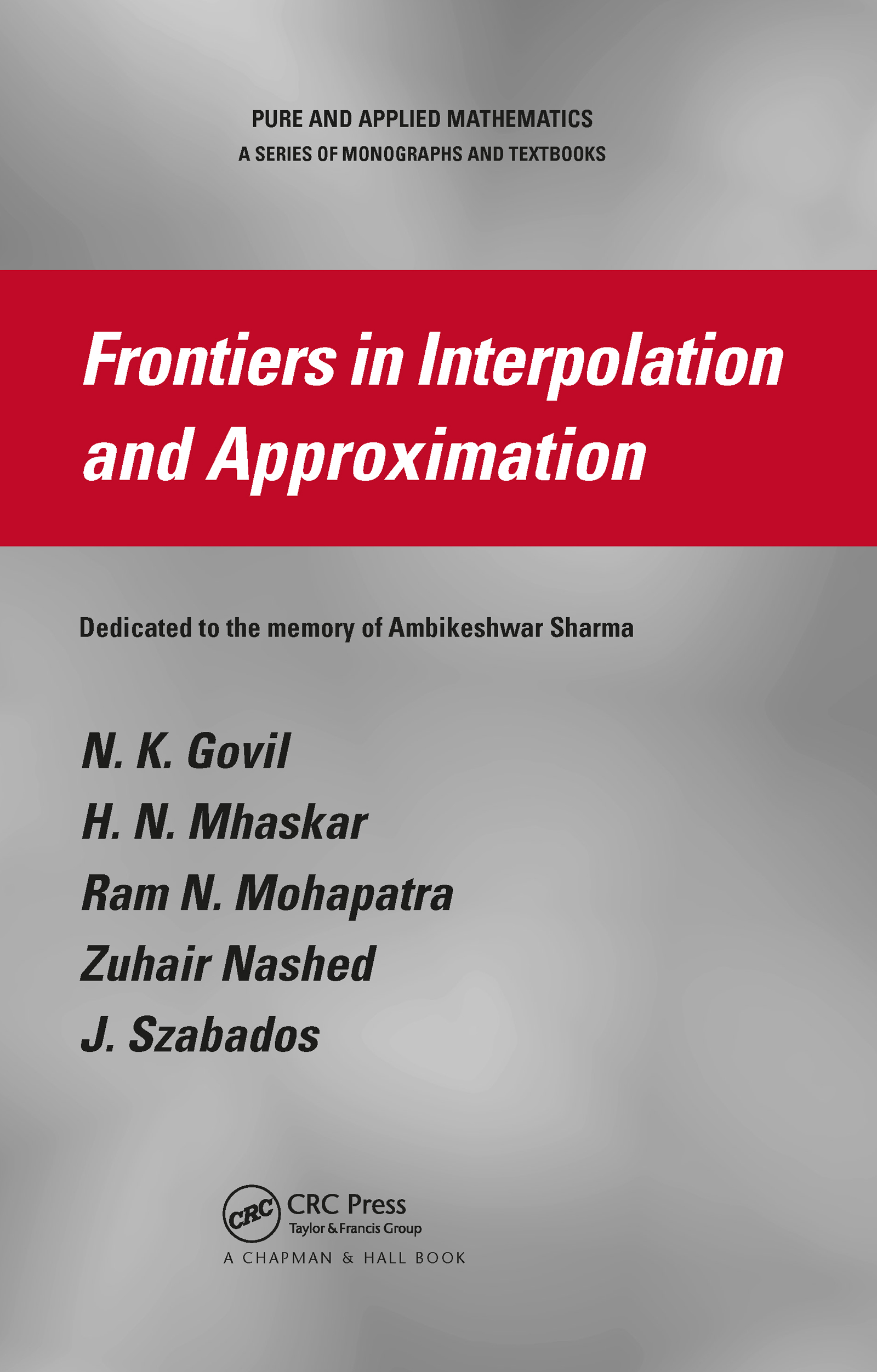 Frontiers in Interpolation and Approximation: 1st Edition (Hardback) book cover