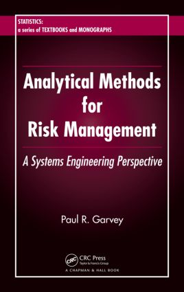 Analytical Methods for Risk Management: A Systems Engineering Perspective book cover