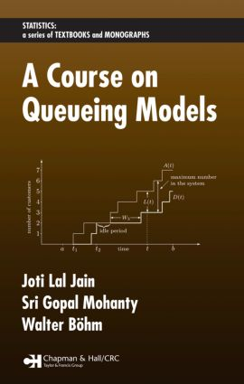 A Course on Queueing Models: 1st Edition (Hardback) book cover