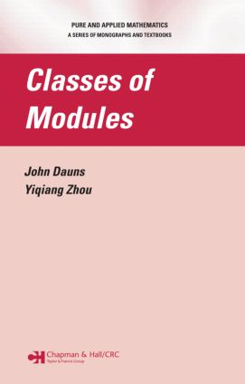 Classes of Modules: 1st Edition (Hardback) book cover