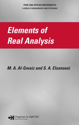 Elements of Real Analysis: 1st Edition (Hardback) book cover