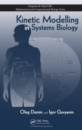 Kinetic Modelling in Systems Biology: 1st Edition (Hardback) book cover
