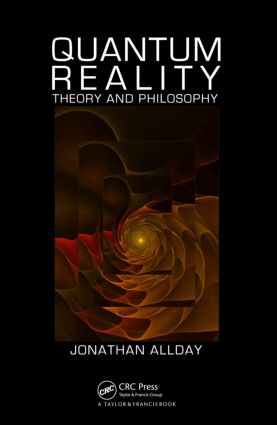 Quantum Reality: Theory and Philosophy, 1st Edition (Paperback) book cover