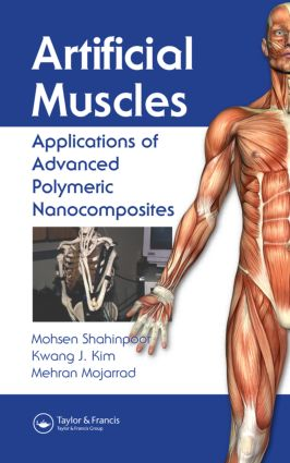 Artificial Muscles: Applications of Advanced Polymeric Nanocomposites, 1st Edition (Hardback) book cover