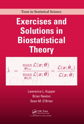 Exercises and Solutions in Biostatistical Theory (Paperback) book cover
