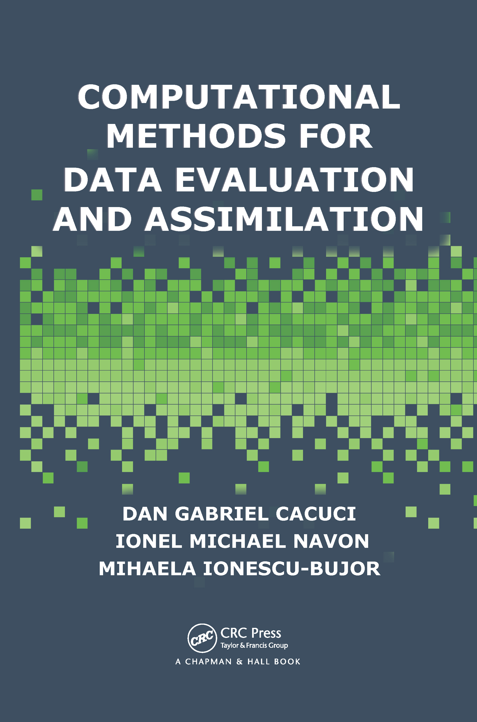 Computational Methods for Data Evaluation and Assimilation: 1st Edition (Hardback) book cover