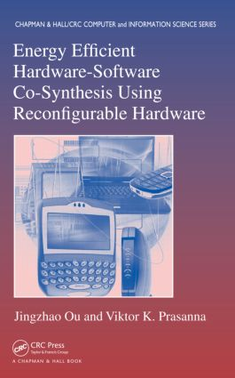 Energy Efficient Hardware-Software Co-Synthesis Using Reconfigurable Hardware book cover