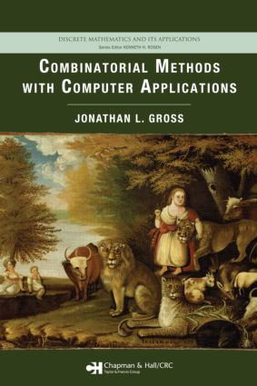 Combinatorial Methods with Computer Applications: 1st Edition (Hardback) book cover