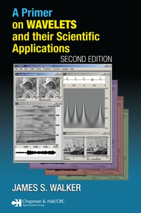 A Primer on Wavelets and Their Scientific Applications, Second Edition book cover
