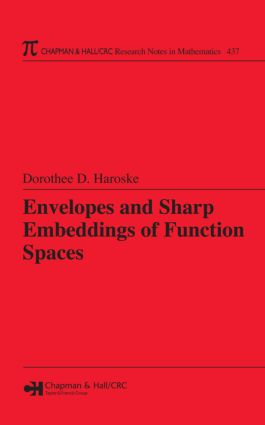 Envelopes and Sharp Embeddings of Function Spaces: 1st Edition (Hardback) book cover