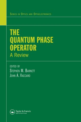 The Quantum Phase Operator: A Review, 1st Edition (Hardback) book cover