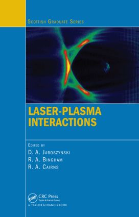 Laser-Plasma Interactions: 1st Edition (Paperback) book cover