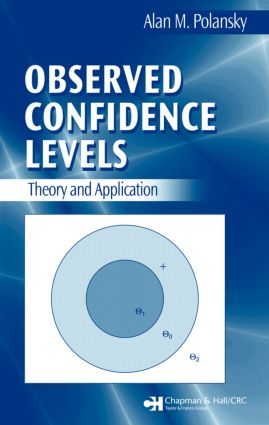 Observed Confidence Levels: Theory and Application, 1st Edition (Hardback) book cover