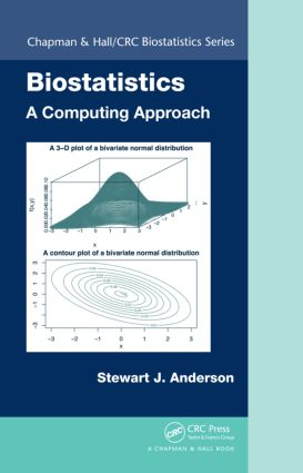 Biostatistics: A Computing Approach (Hardback) book cover