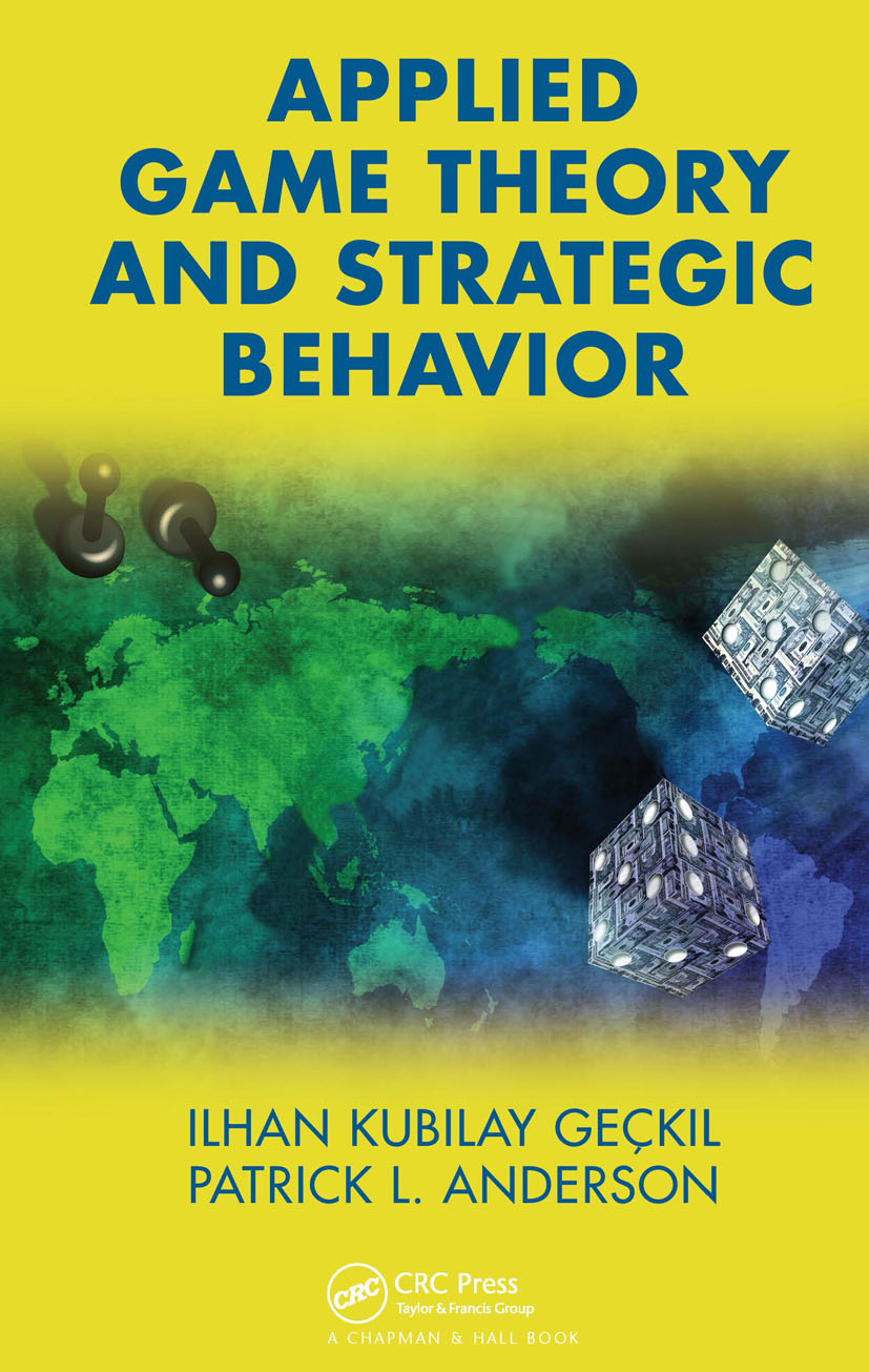 Applied Game Theory and Strategic Behavior: 1st Edition (Hardback) book cover