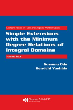 Simple Extensions with the Minimum Degree Relations of Integral Domains: 1st Edition (Paperback) book cover