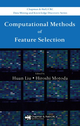 Computational Methods of Feature Selection: 1st Edition (Hardback) book cover