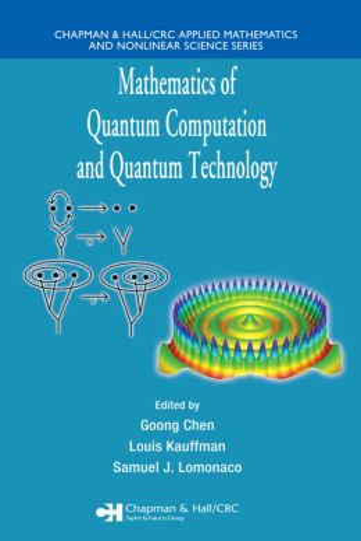 Mathematics of Quantum Computation and Quantum Technology book cover