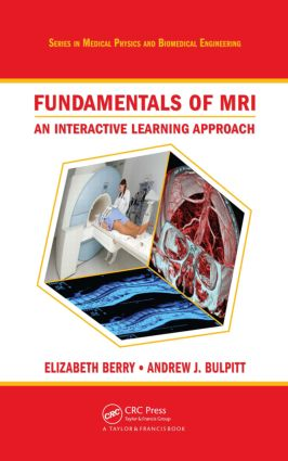 Fundamentals of MRI: An Interactive Learning Approach book cover