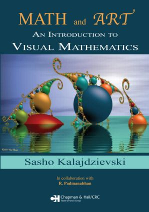 Math and Art: An Introduction to Visual Mathematics, 1st Edition (Paperback) book cover
