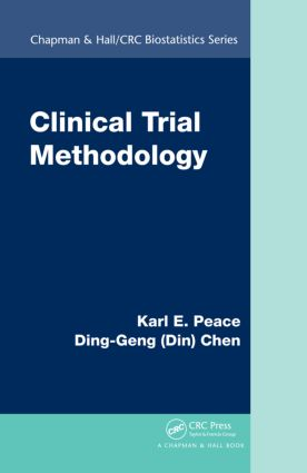 Clinical Trial Methodology: 1st Edition (Hardback) book cover