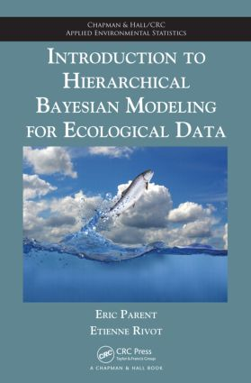 Introduction to Hierarchical Bayesian Modeling for Ecological Data book cover